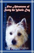 New Adventures of Scotty the Westie Dog